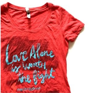 3/$30 Switchfoot Love Alone is Worth the Fight Tee